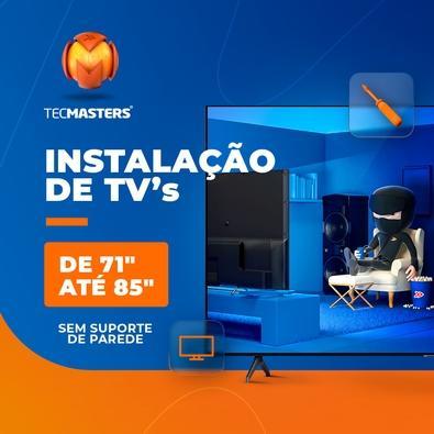 """Instalação de TV 71"""" até 85"""" sem suporte de parede"""