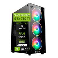 Pc Gamer Fácil Intel Core I5 10400f 16gb Geforce Gtx 750ti 4gb Gddr5 Ssd 480gb Fonte 500w